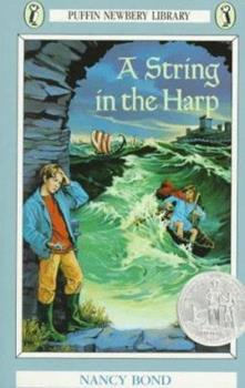 Paperback A String in the Harp (Puffin Newbery Library) Book