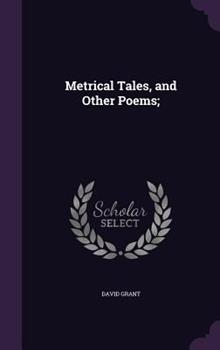 Metrical Tales, and Other Poems; 1347499741 Book Cover