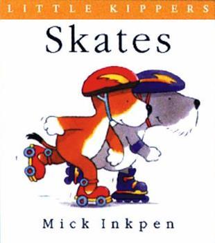 Skates (Little Kippers) - Book  of the Kipper the Dog