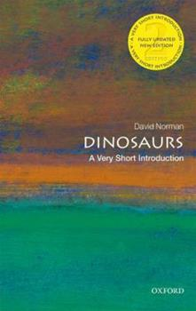 Dinosaurs: A Very Short Introduction 0192804197 Book Cover