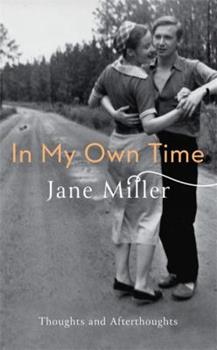 In my own time: Thoughts and Afterthoughts 0349007586 Book Cover