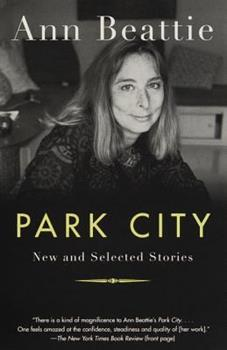 Park City: New and Selected Stories 0679781331 Book Cover