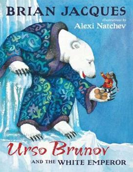Urso Brunov and the White Emperor 0399237925 Book Cover