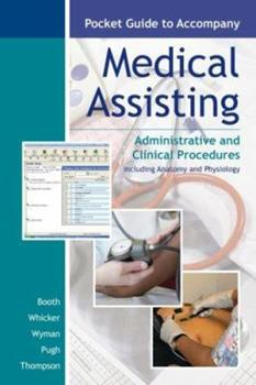 Pocket Guide to Accompany Medical Assisting: Administrative and Clinical Procedures 0073257761 Book Cover