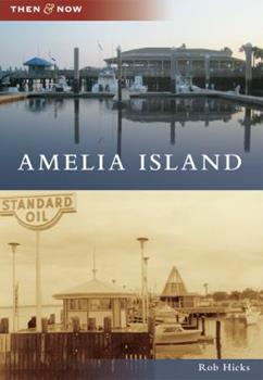 Amelia Island - Book  of the  and Now