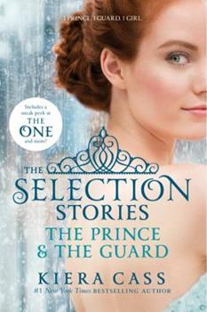 The Selection Stories: The Prince & The Guard 0062318322 Book Cover
