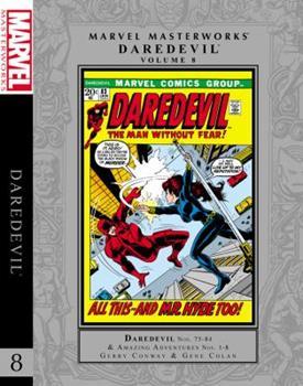 Marvel Masterworks: Daredevil, Vol. 8 - Book #206 of the Marvel Masterworks
