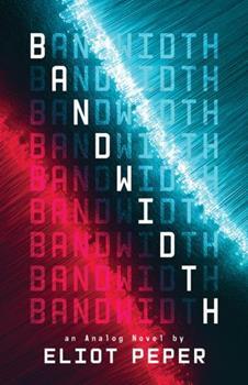 Bandwidth - Book #1 of the Analog