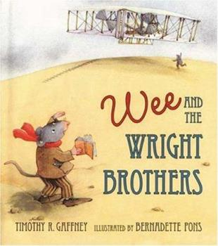 Wee and the Wright Brothers 0805071725 Book Cover