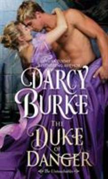 The Duke of Danger - Book #6 of the Untouchables