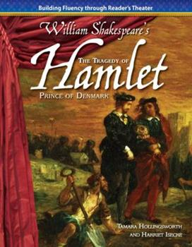The Tragedy of Hamlet, Prince of Denmark - Book  of the Building Fluency Through Reader's Theater: William Shakespere