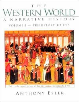 Western World, The: Prehistory To 1715 (Vol. I) 0134956079 Book Cover