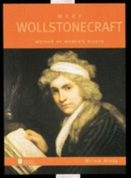 Mary Wollstonecraft: Mother of Women's Rights (Oxford Portraits) 0195119681 Book Cover