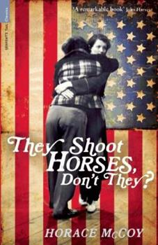 They Shoot Horses, Don't They? 185242401X Book Cover