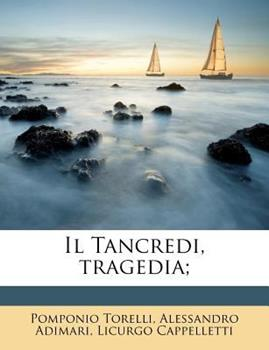 Paperback Il Tancredi, Tragedia; Book