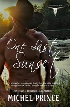 One Last Sunset - Book #1 of the Long Ranch
