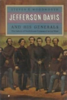 Jefferson Davis and His Generals: The Failure of Confederate Command in the West (Modern War Studies) 0700604618 Book Cover