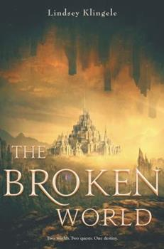The Broken World - Book #2 of the Marked Girl