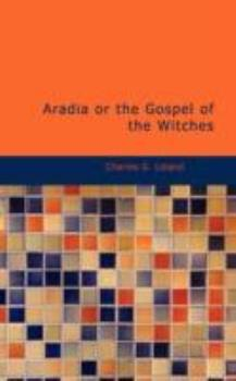 Paperback Aradia or the Gospel of the Witches Book