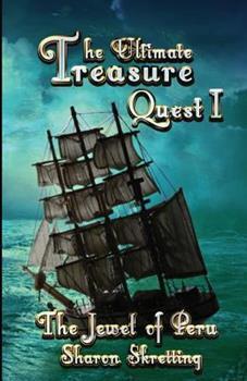 Paperback The Ultimate Treasure Quest I: The Jewel of Peru Book