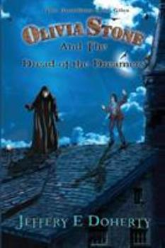 Paperback Olivia Stone and the Dread of the Dreamers Book