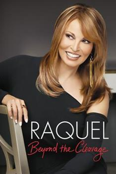 Raquel: Beyond the Cleavage 1602860971 Book Cover