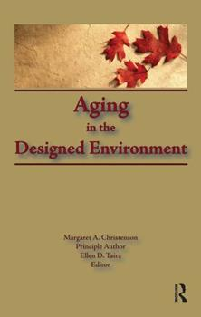 Ageing in the Designed Environment 1560240318 Book Cover