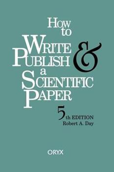 Paperback How to Write and Publish a Scientific Paper Book