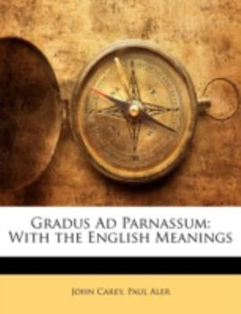 Gradus Ad Parnassum: With the English Meanings 1144810884 Book Cover