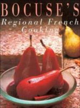 Paul Bocuse's Regional French Cooking 2080136410 Book Cover