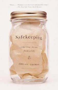 Safekeeping: Some True Stories from a Life 0385720556 Book Cover