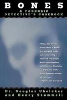 Bones: A Forensic Detective's Casebook 0871319047 Book Cover