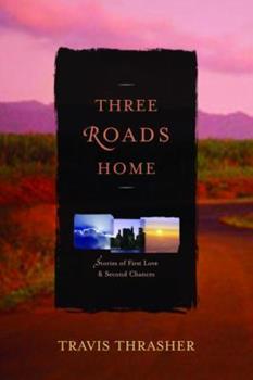 Paperback Three Roads Home Book