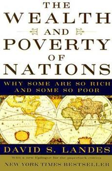 Paperback The Wealth and Poverty of Nations : Why Some Are So Rich and Some So Poor Book