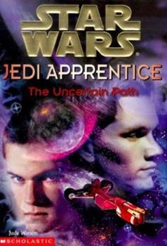 The Uncertain Path - Book  of the Star Wars Legends
