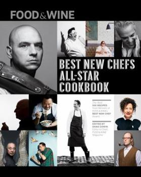 Food & Wine: Best New Chefs Cookbook 1932624619 Book Cover