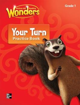 Paperback Reading Wonders, Grade 1, Your Turn Practice Book