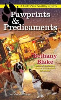 Pawprints & Predicaments - Book #3 of the Lucky Paws Petsitting Mystery