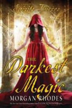 The Darkest Magic 1595147616 Book Cover