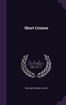 Short Cruises 1406559237 Book Cover