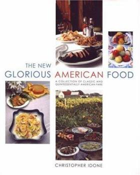 The New Glorious American Food 1932183744 Book Cover