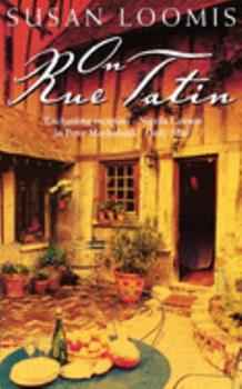 On Rue Tatin: Living and Cooking in a French Town 0767904559 Book Cover