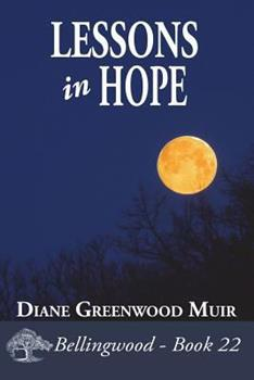 Lessons in Hope - Book #22 of the Bellingwood