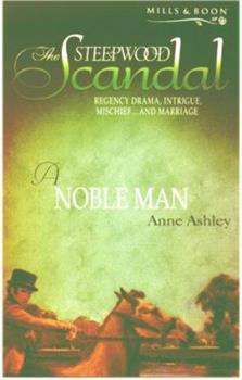 A Noble Man - Book #6 of the Steepwood Scandal
