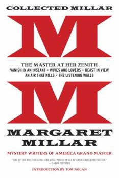 Paperback Collected Millar : Vanish in an Instant; Wives and Lovers; Beast in View; an Air That Kills; the Listening Walls Book