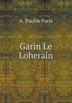 Paperback Garin le Loherain [French] Book