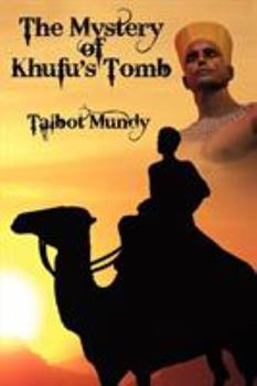 Khufu's Real Tomb - Book #10 of the Jimgrim/Ramsden/Ommony