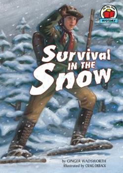 Survival in the Snow - Book  of the On My Own History