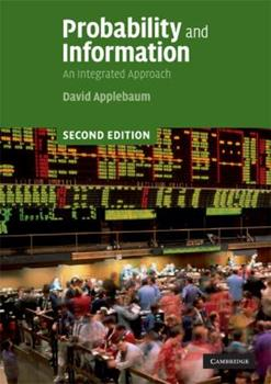 Probability and Information: An Integrated Approach 052172788X Book Cover