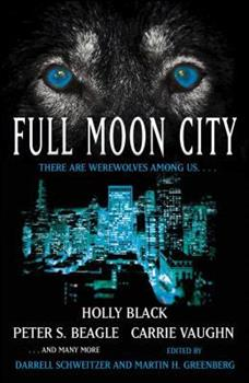 Full Moon City 1416584137 Book Cover